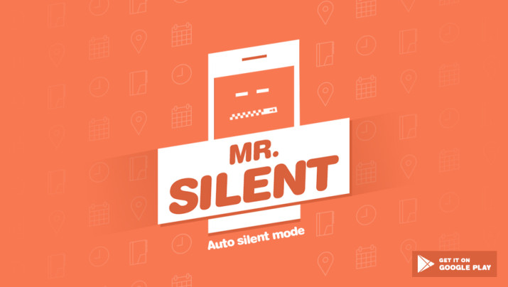 Tell Your Mobile When to Go Silent