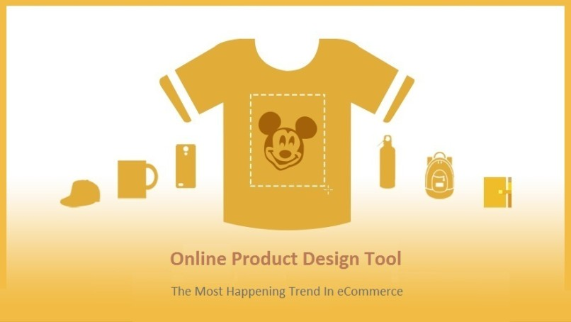 Online Product Design Tool – The Most Happening Trend In eCommerce