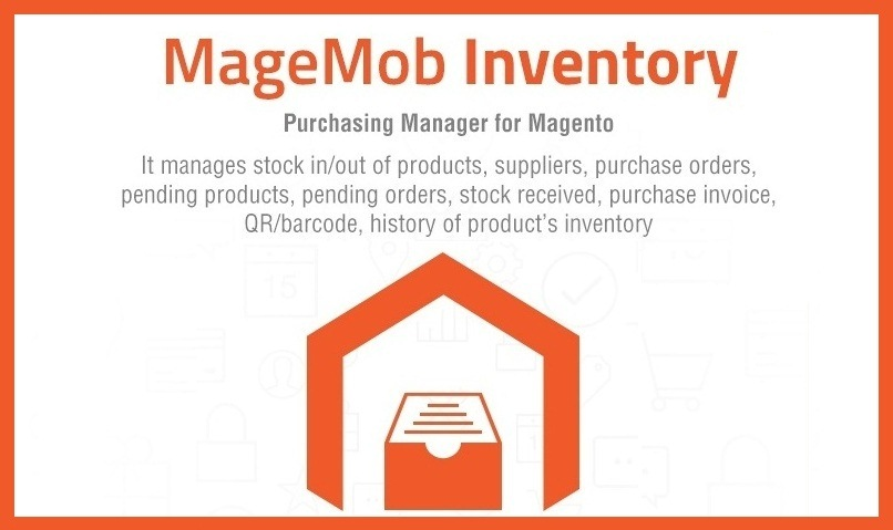 Magento Mobile Inventory System: From Stock Management To Reporting