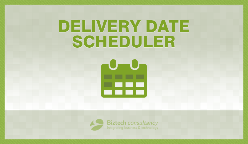 Magento Delivery Date Scheduler Makes Delivery Slot Management Easy