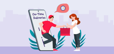 On-Time Deliveries: To Escalate Your Business Growth