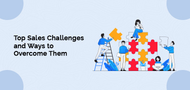 Top Sales Challenges and Ways to Overcome Them